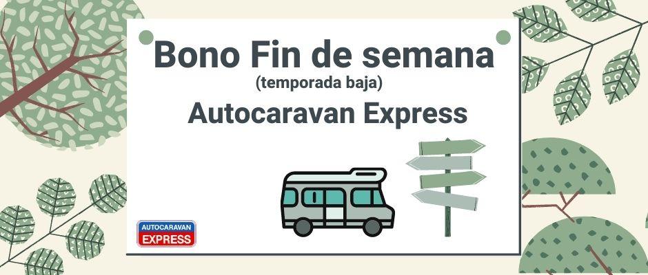 Bono fin de semana autocaravan express